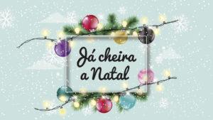 """""""Já Cheira a Natal"""""""